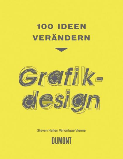 100 Ideen verändern Grafikdesign.