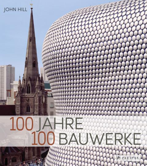100 Jahre, 100 Bauwerke.