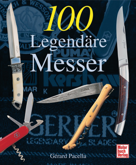 100 Legendäre Messer.