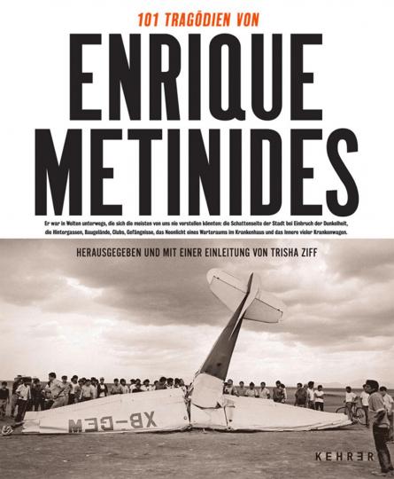101 Tragödien des Enrique Metinides.