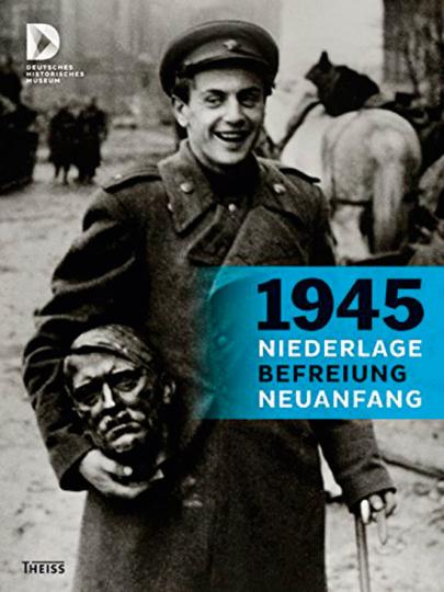 1945 - Niederlage, Befreiung, Neuanfang. 12 Länder Europas nach dem Ende der NS-Gewaltherrschaft.