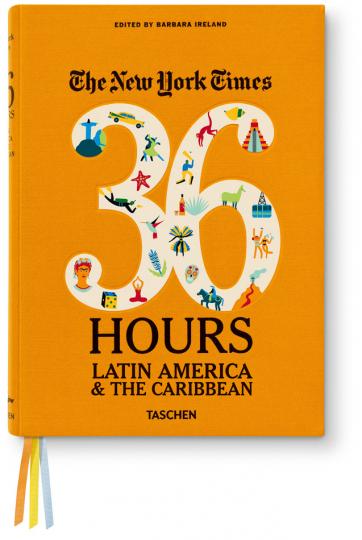 36 Hours. Lateinamerika & Karibik. The New York Times.
