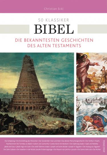 50 Klassiker Bibel. Die bekanntesten Geschichten des Alten Testaments.