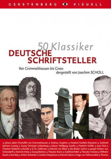 50 Klassiker. Deutsche Schriftsteller. Von Grimmelshausen bis Grass.