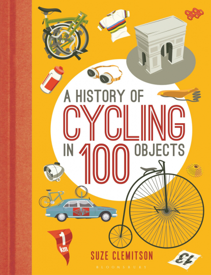A History of Cycling in 100 Objects.