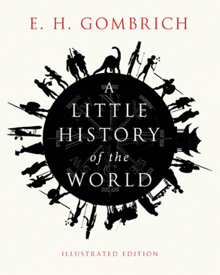 A Little History of the World.