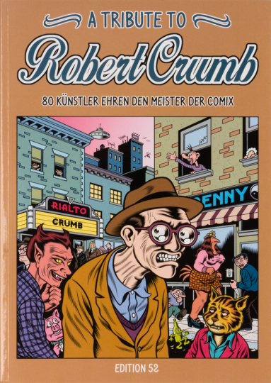 A Tribute to Robert Crumb. 80 Künstler ehren den Meister der Comix.