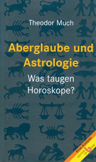 Aberglaube und Astrologie - Was taugen Horoskope?