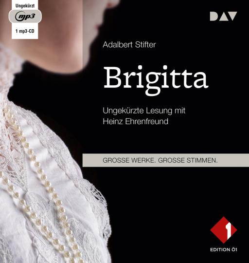 Adalbert Stifter. Brigitta. 1 MP3-CD.