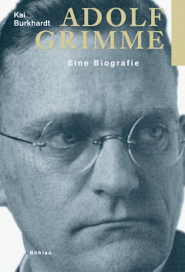Adolf Grimme. Eine Biografie.