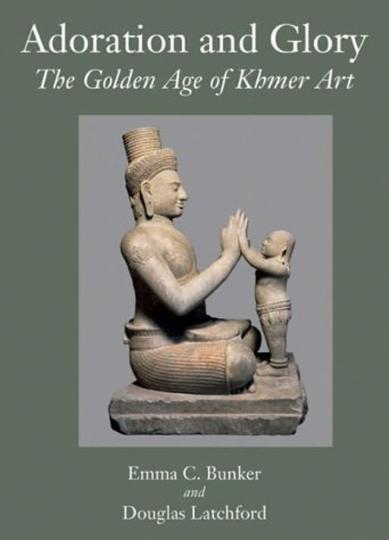 Adoration and Glory. Das goldene Zeitalter der Khmer-Kunst.