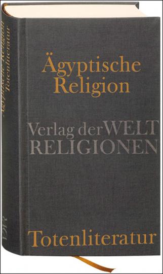 Ägyptische Religion. Totenliteratur.