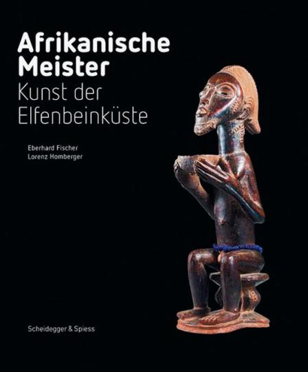 Afrikanische Meister. Kunst der Elfenbeinküste.