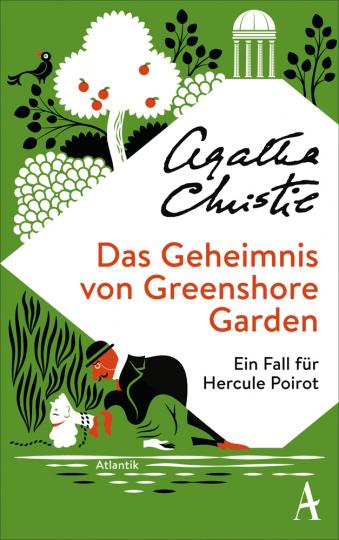 Agatha Christie. Das Geheimnis von Greenshore Garden. Ein Fall für Hercule Poirot.