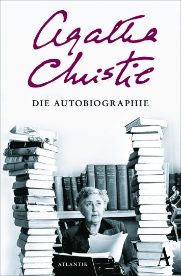 Agatha Christie. Die Autobiographie.