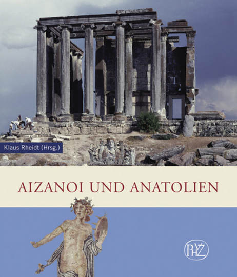 Aizanoi und Anatolien.