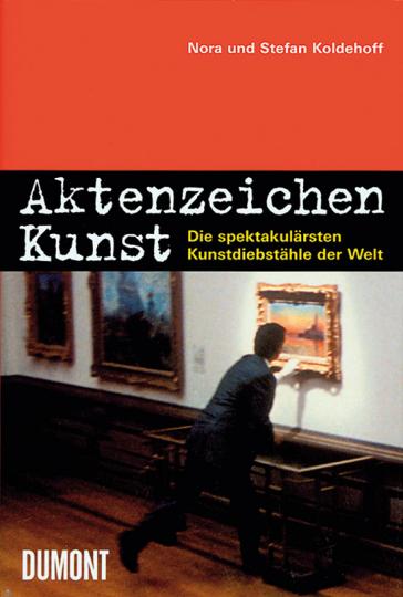 Aktenzeichen Kunst. Die spektakulärsten Kunstdiebstähle der Welt.