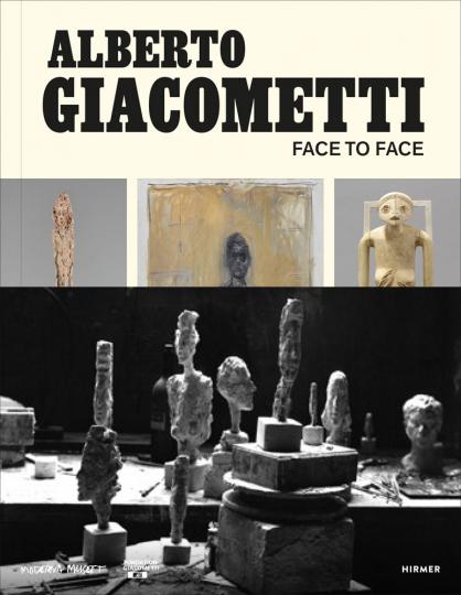 Alberto Giacometti. Face to Face.