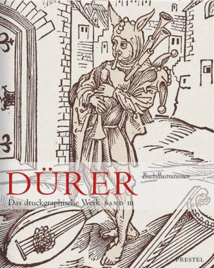 Albrecht Dürer - Das druckgraphische Werk. Band III: Buchillustrationen