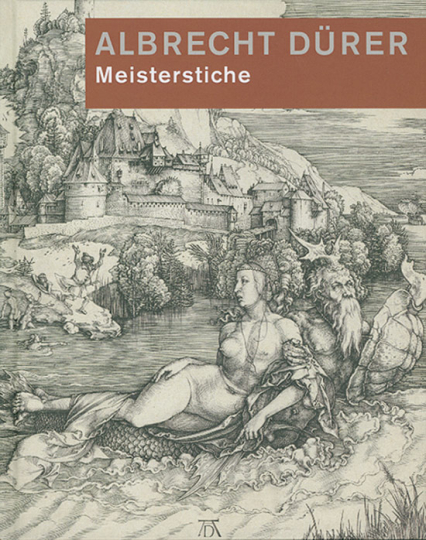 Albrecht Dürer Meisterstiche. Sammlung Landammann Dietrich Schindler.