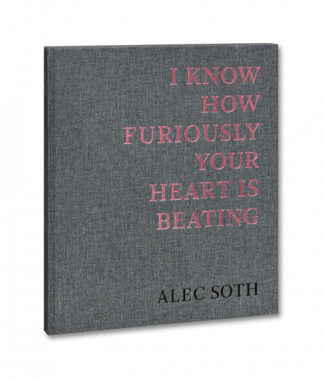 Alec Soth. I Know How Furiously Your Heart Is Beating. Signierte Ausgabe.