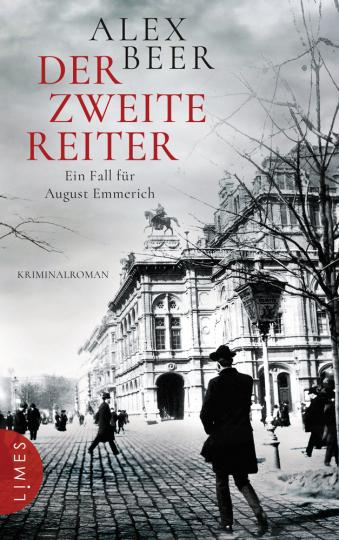 Alex Beer. Der zweite Reiter. Ein Fall für August Emmerich. Kriminalroman.