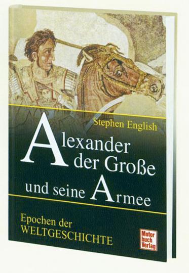 Alexander der Große und seine Armee