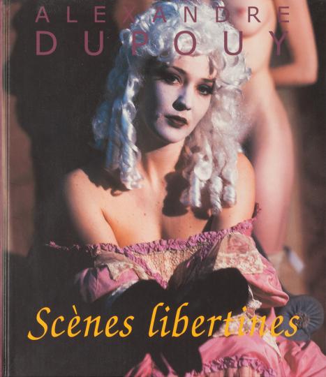 Alexandre Dupouy - Scènes libertines