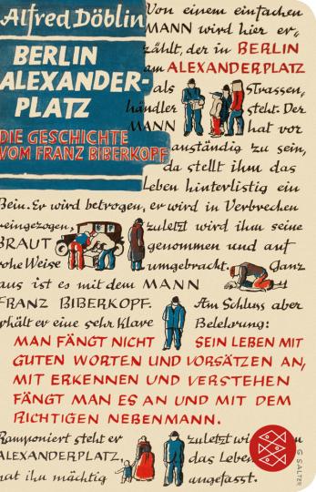 Alfred Döblin. Berlin Alexanderplatz. Die Geschichte vom Franz Biberkopf.