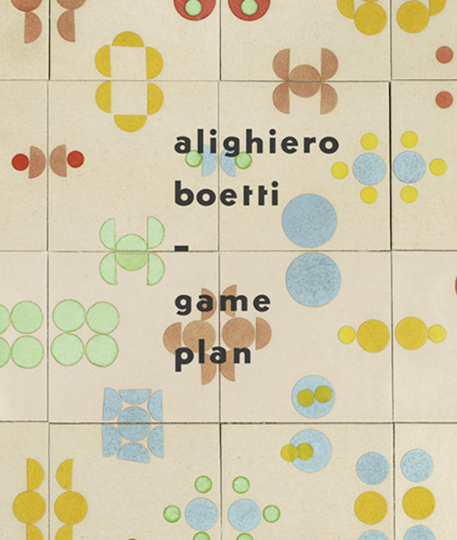 Alighiero Boetti. Game Plan. Retrospektive.