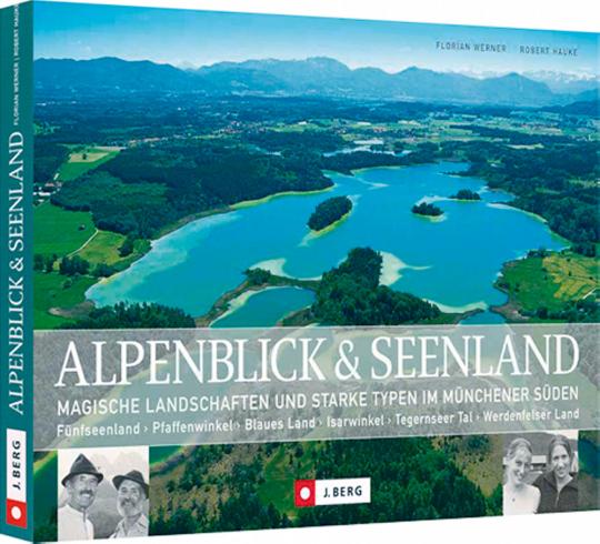 Alpenblick und Seenland