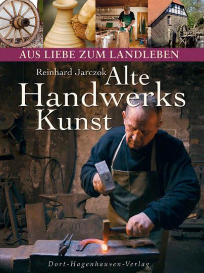 Alte Handwerkskunst.