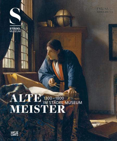 Alte Meister (1300-1800) im Städel Museum.