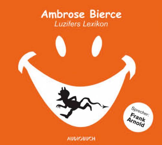 Ambrose Bierce. Luzifers Lexikon. Hörbuch. 1 CD.