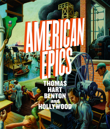 American Epics. Thomas Hart Benton and Hollywood.