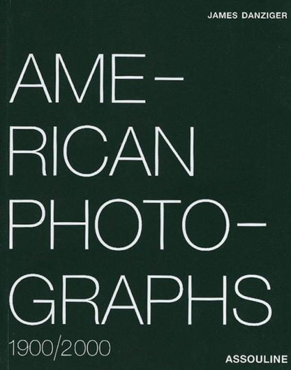 American Photographs: 1900/2000.