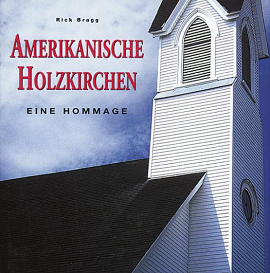 Amerikanische Holzkirchen - Eine Hommage