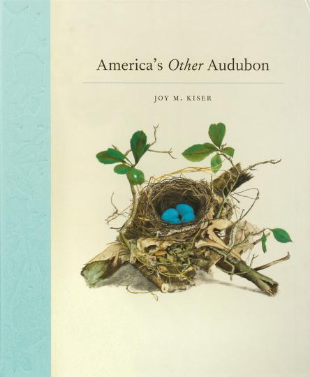 Amerikas anderer Audubon. America's Other Audubon.