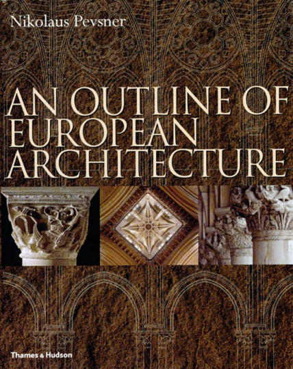 An Outline of European Architecture.