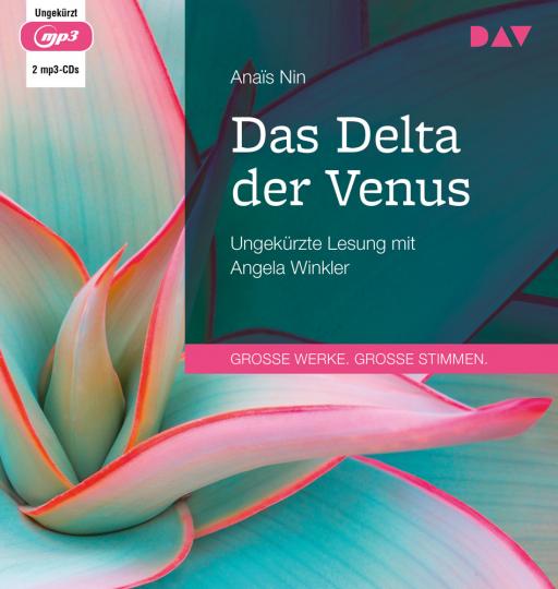 Anaïs Nin. Das Delta der Venus. 2 mp3-CDs.