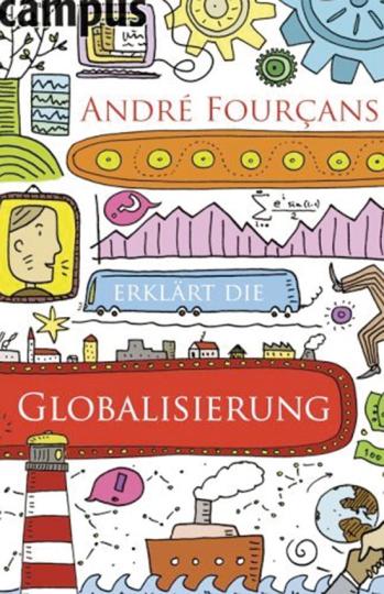André Fourçans erklärt die Globalisierung