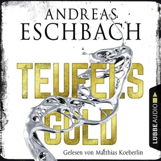 Andreas Eschbach. Teufelsgold. 8 CDs.