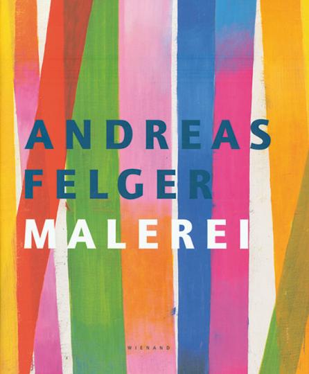Andreas Felger. Malerei.