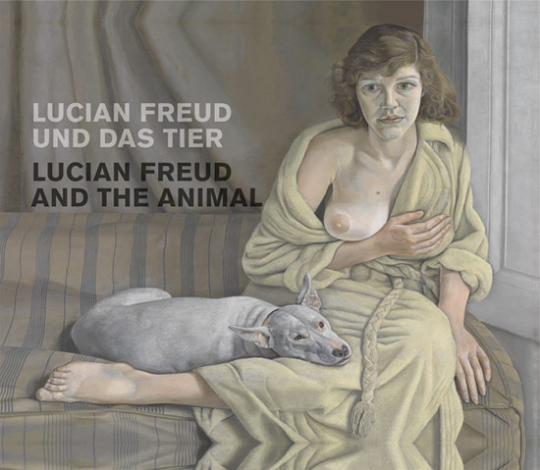 Animals Dressed. Das Tier bei Lucian Freud.