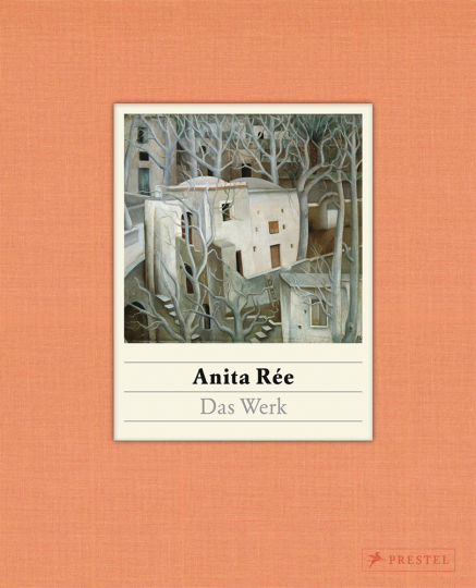 Anita Rée. Das Werk.