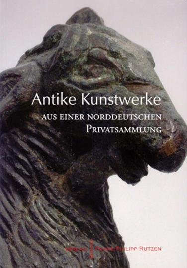 Antike Kunstwerke aus einer norddeutschen Privatsammlung.