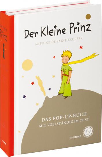 Antoine de Saint-Exupéry. Der Kleine Prinz. Das Pop-Up-Buch. Vollständige Ausgabe in klassischer Übersetzung.