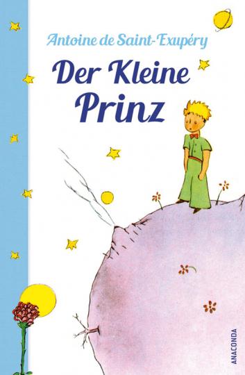 Antoine de Saint-Exupéry. Der kleine Prinz. Gebundene Ausgabe.