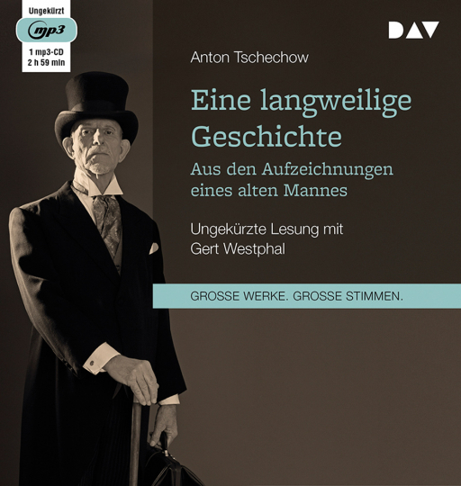 Anton Tschechow. Eine langweilige Geschichte. Aus den Aufzeichnungen eines alten Mannes. Ungekürzte Lesung. 1 mp3-CD.