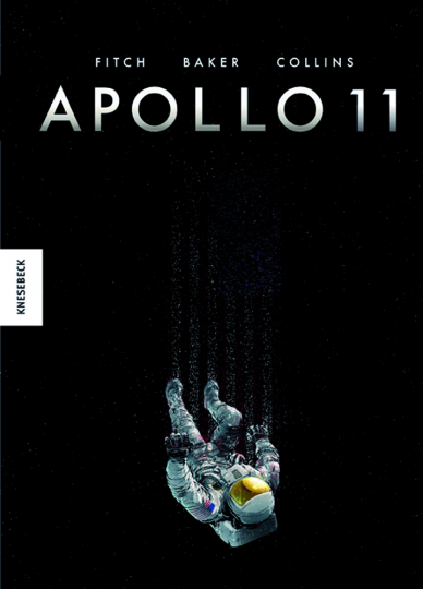 Apollo 11. Die Geschichte der Mondlandung. Graphic Novel.